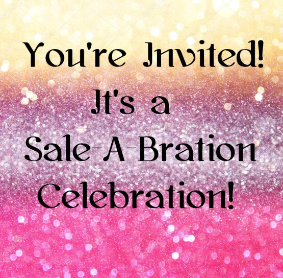 It's A Sale-A-Bration Celebration!