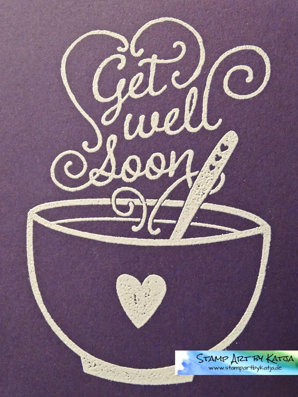 Schnelle Gute Besserungskarte mit Get Well Soup