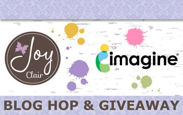 JOY CLAIR & IMAGINE BLOG HOP DAY 1