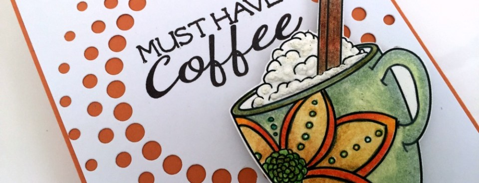 Fall Coffee Lovers Blog Hop – Limited Runs Stamps