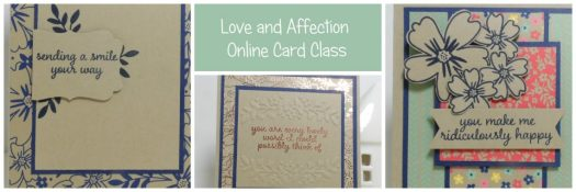 Love and Affection Online Card Class using Stampin' Up! UK Products