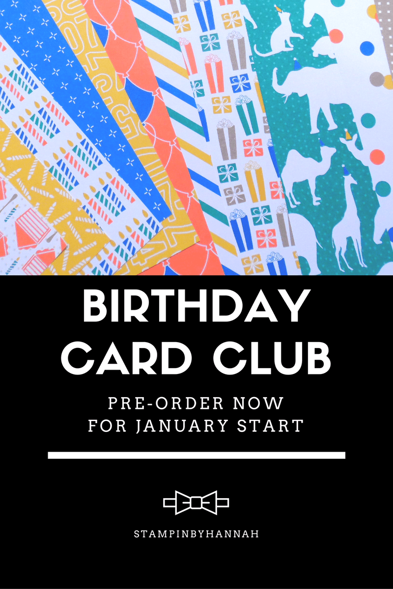StampinByHannah Birthday Card Club using Stampin' Up! UK products