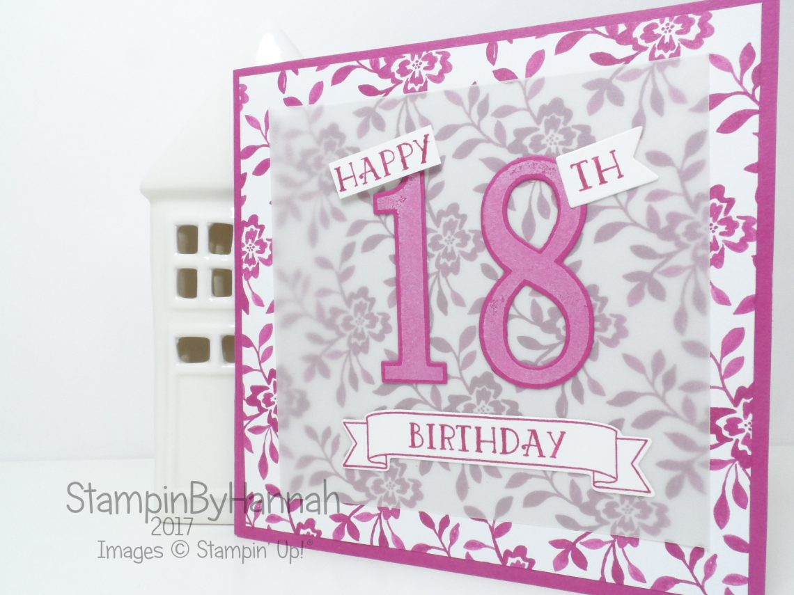 Birthday Card using Fresh Florals and Number of Years from Stampin' Up!