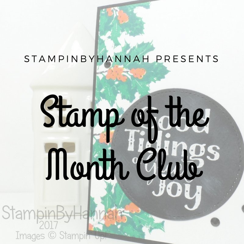 StampinByHannah Stamp of the Month Club