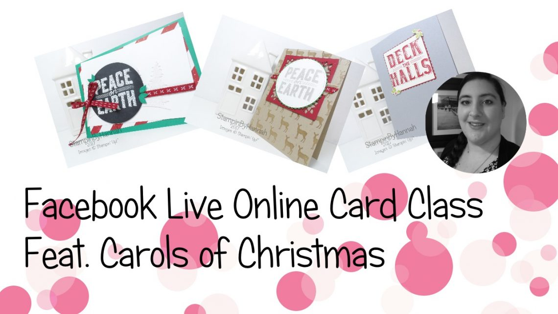 StampinByHannah Facebook Live Card Class Carols of Christmas Stampin' Up!