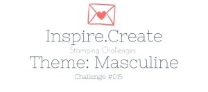 Inspire.Create.Challenges Masculine Challenge Card Making Papercraft