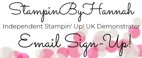 StampinByHannah Email List Sign  Up