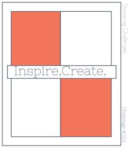 Inspire.Create.Challenge Stampin' Up! Sketch Challenge number 23