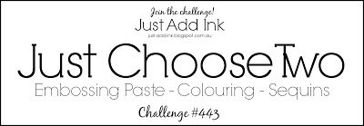 Just Add Ink 443 Just Choose Two