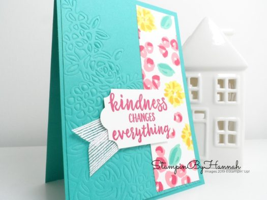 Kindness Changes Everything Pretty Floral card using Abstract Impressions from Stampin' Up! with StampinByHannah for Just Add Ink