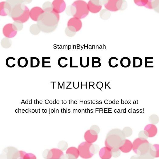 StampinByHannah Code Club Class Code May 2019
