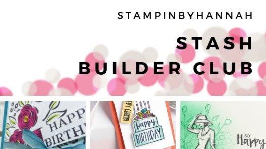StampinByHannah Stash Builder Club Stampin' Up!