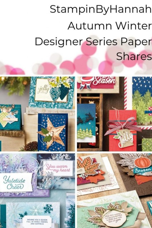 Stampin' Up! Autumn Winter catalogue Designer Series Paper Shares from StampinByHannah