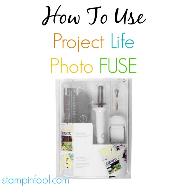 How to use Project Life Photo Fuse tool