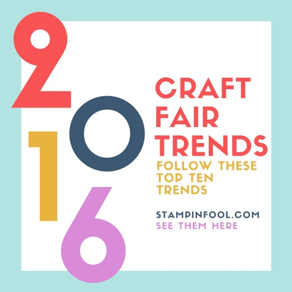2016 Craft Fair Trends