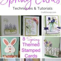 8 Spring Themed Stamped Cards