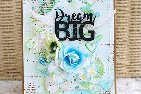 Project: Dream Big Mixed Media Card