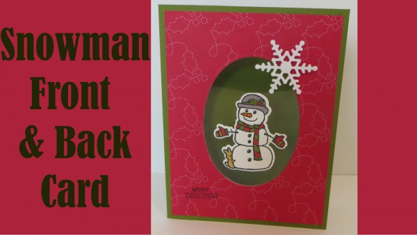 Project Snowman Front And Back Acetate Window Card Stamping