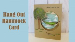 Tutorial: Let's Hang Out Hammock Card