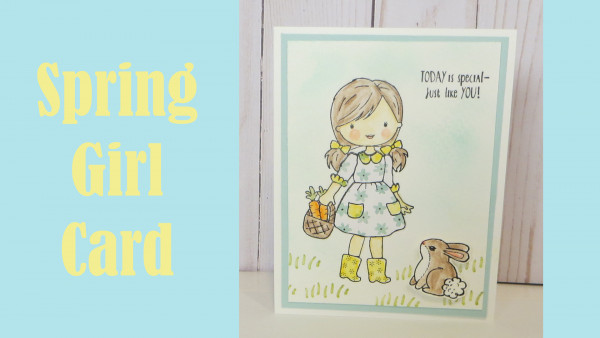 Project: Spring Girl and Bunny Card