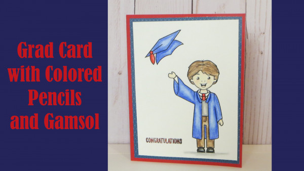 Graduation Card with Colored Pencils and Gamsol