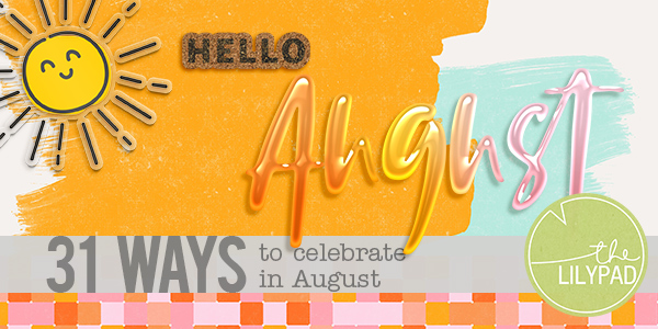31 Holidays in August (an excuse to stamp)