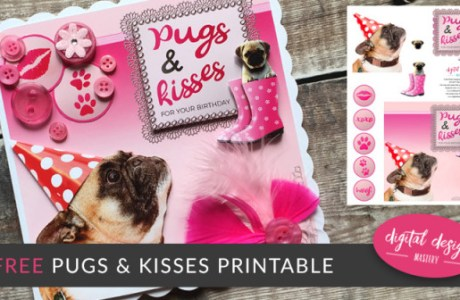 Pugs and Kisses Printable Card