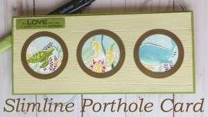 Ocean Porthole Slimline Card