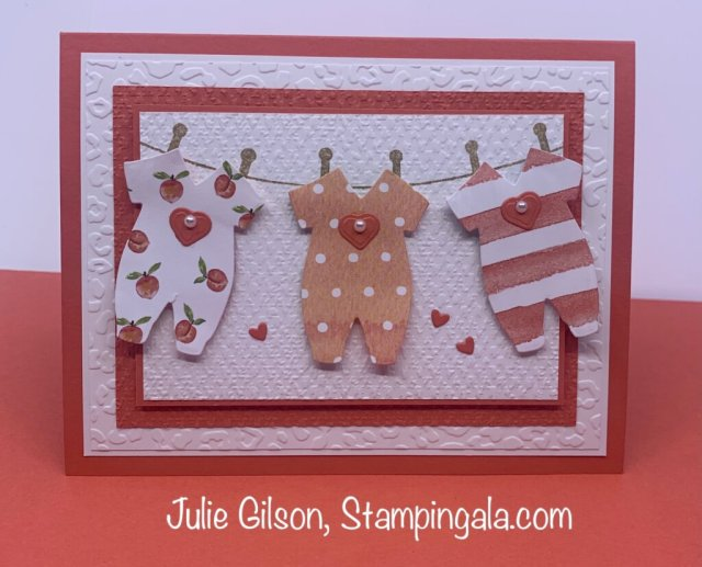 Baby card created with Stampin' Up's Sweet as a Peach stamp set and the Baby Clothes Dies.  #Stampin' Gala, #Julie Gilson, #Baby Shower, #Handmade Cards
