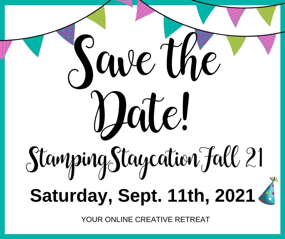 Stamping Staycation Fall 2021