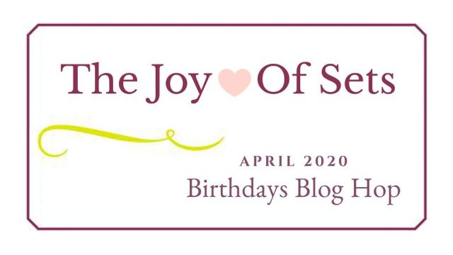 Joy of Sets Blog Hop, Birthdays