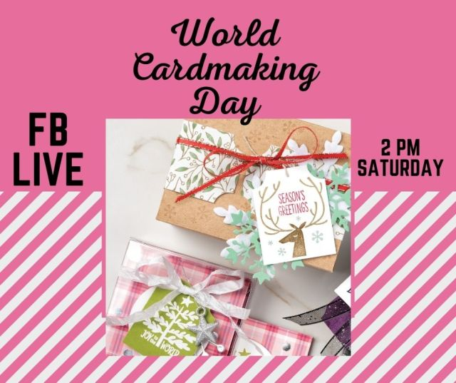 World Cardmaking Day - Join me