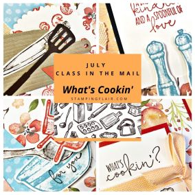 What's Cookin' – July Class in the Mail