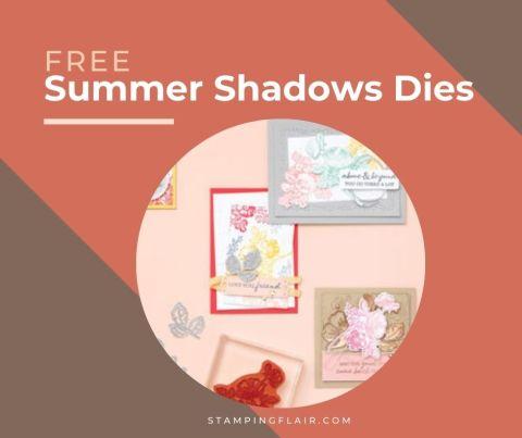 Sale-A-Bration 2021, Free Summer Shadows Dies