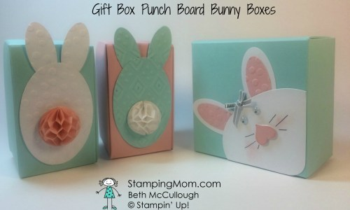 Gift Box Punch Board Bunny Boxes made by Stampin' Up! demo Beth McCullough. Please see more card and gift ideas at www.StampingMom.com #StampingMom #cute&simple4u