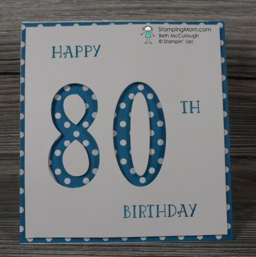 Stampin Up 80th Birthday pop up gift card made with the Number of Years stamp set designed by demo Beth McCullough. Please see more card and gift ideas at www.StampingMom.com #StampingMom #cute&simple4u
