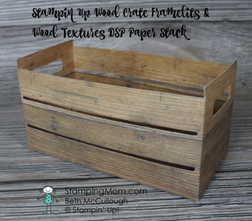 Stampin Up Wood Textures DSP Paper Stack and Wood Crate Framelits. Please see more card and gift ideas at www.StampingMom.com #StampingMom #cute&simple4u