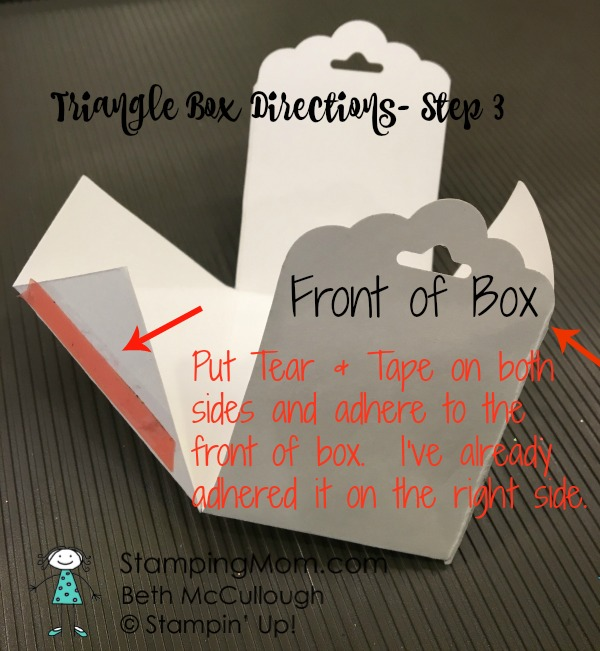 Stampin Up Valentine Triangle Box Directions-Step 3 of 3 by demo Beth McCullough. Please see more card and gift ideas at www.StampingMom.com #StampingMom #cute&simple4u