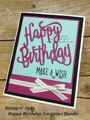 Stampin' Up! Happy Birthday Gorgeous Bundle with How To Video created by Kay Kalthoff at Stamping to Share