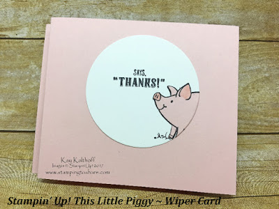 How to Make a This Little Piggy Wiper Card with Kay Kalthoff from Stamping to Share and Stampin' Up!
