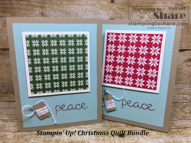Stampin' Up! Christmas Quilt Bundle with Quilted Christmas Created by Kay Kalthoff with #stampingtoshare