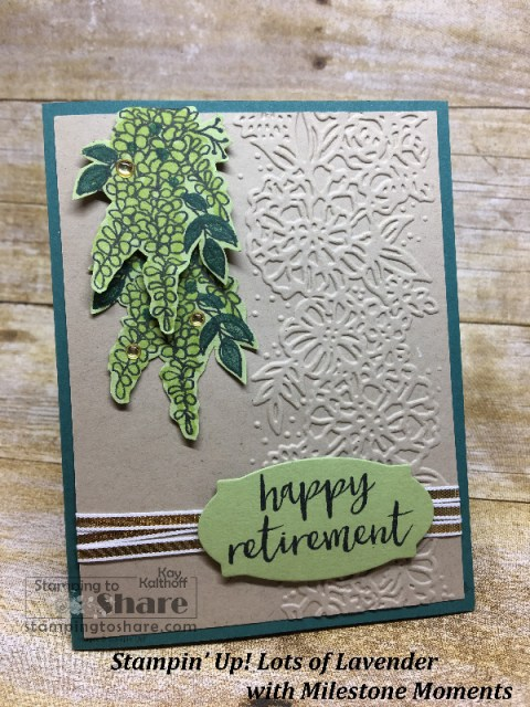 Stampin' Up! Lots of Lavender with Milestone Moments Retirement Card created by Kay Kalthoff with How To Video for #stampingtoshare