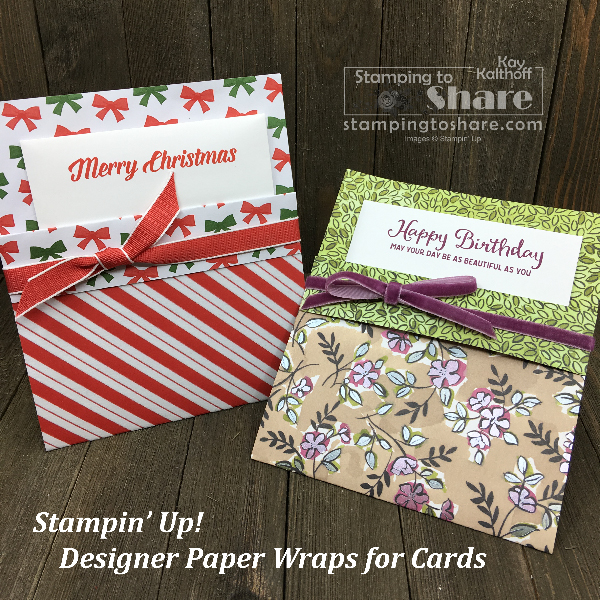 """Stampin' Up! Designer Series Paper Wraps for Cards and Embellishments to add that """"little extra"""" - created by Kay Kalthoff for a Make It Monday Facebook Live #stampingtoshare"""