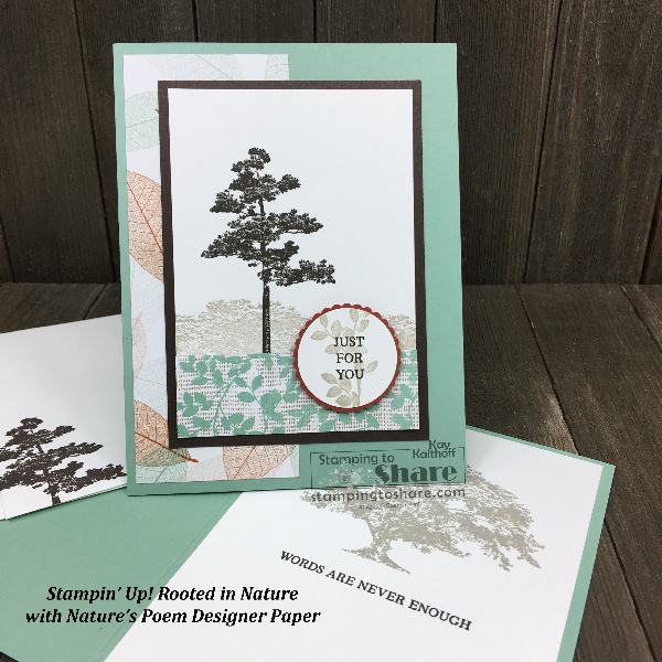 Stampin' Up! Rooted in Nature with Nature's Poem DSP created by Kay Kalthoff #stampingtoshare