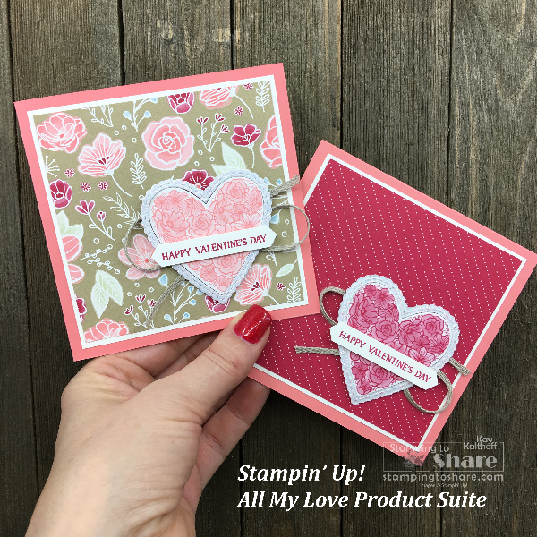 Stampin' Up! All My Love Suite Valentine Cards