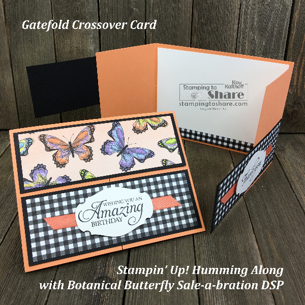 Creating with Sale-a-bration DSP and Making a Gatefold Crossover Card