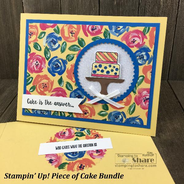 Stampin' Up! Piece of Cake Bundle Kay Kalthoff for #stampingtoshare