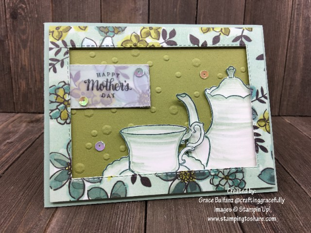 Stampin' Up! Tea Together with Tea Time Dies created by Grace Balfanz for April Demo Meeting #stampingtoshare