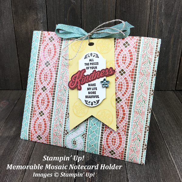 Stampin' Up! Memorable Mosaic Note Card Holder with Mosaic Mood Designer Series Paper