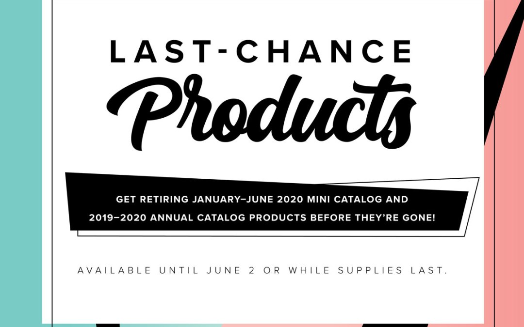 Last Chance Product Lists from Stampin' Up! Announced Today!